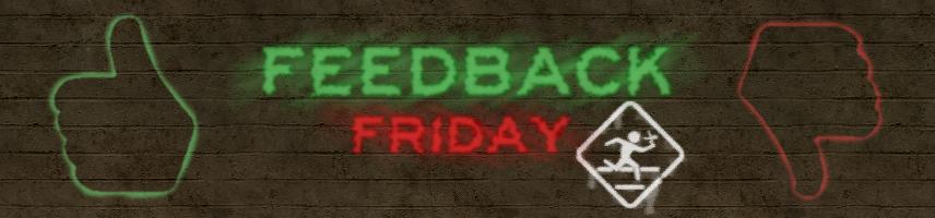 Feedback Friday #7