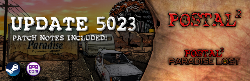 POSTAL 2 5023 Update on Steam and GOG
