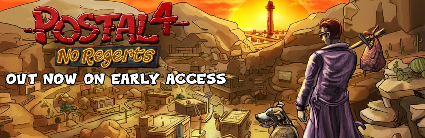 Postal 4 No Regerts Slides Onto Steam Early Access Today Running With Scissors