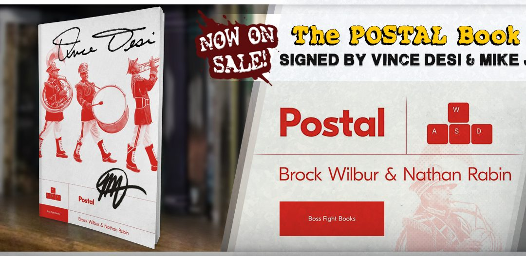 Boss Fight Books releases POSTAL by Brock Wilbur and Nathan Rabin (signed copies available on the RWS store)