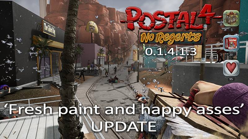 "The ""Fresh Paint and Happy Asses"" update for POSTAL 4 is NOW AVAILABLE! Go clean your ass at MikeJ's Bidets!"
