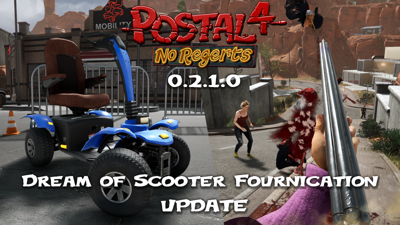 "The ""Dream of Scooter Fournication"" update for POSTAL 4 is NOW AVAILABLE!"